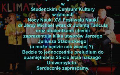 Nocy Nauki XVI Festiwalu Nauki – prezentacja utworów Jerzego Juliusza Stadnickiego