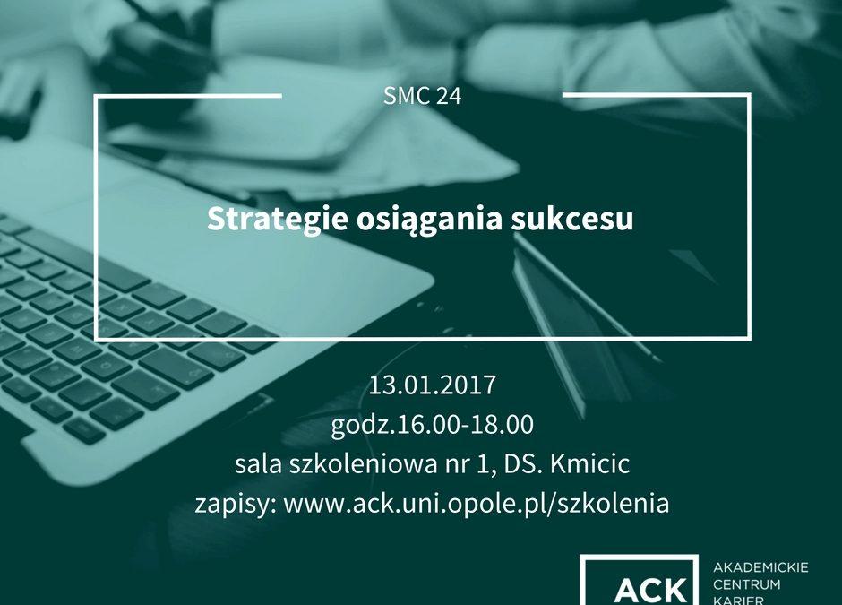 """Szkolenie dla studentów i absolwentów Uniwersytetu Opolskiego """"Strategie osiągania sukcesu"""""""